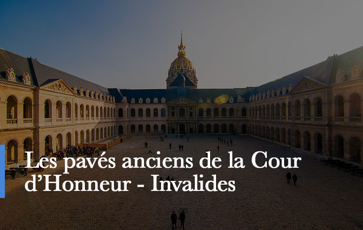 les pavés anciens des Invalides de la cour d'Honneur