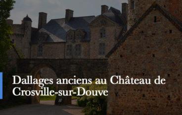 dallage ancien au chateau de Crosville et ses équivalents BCA